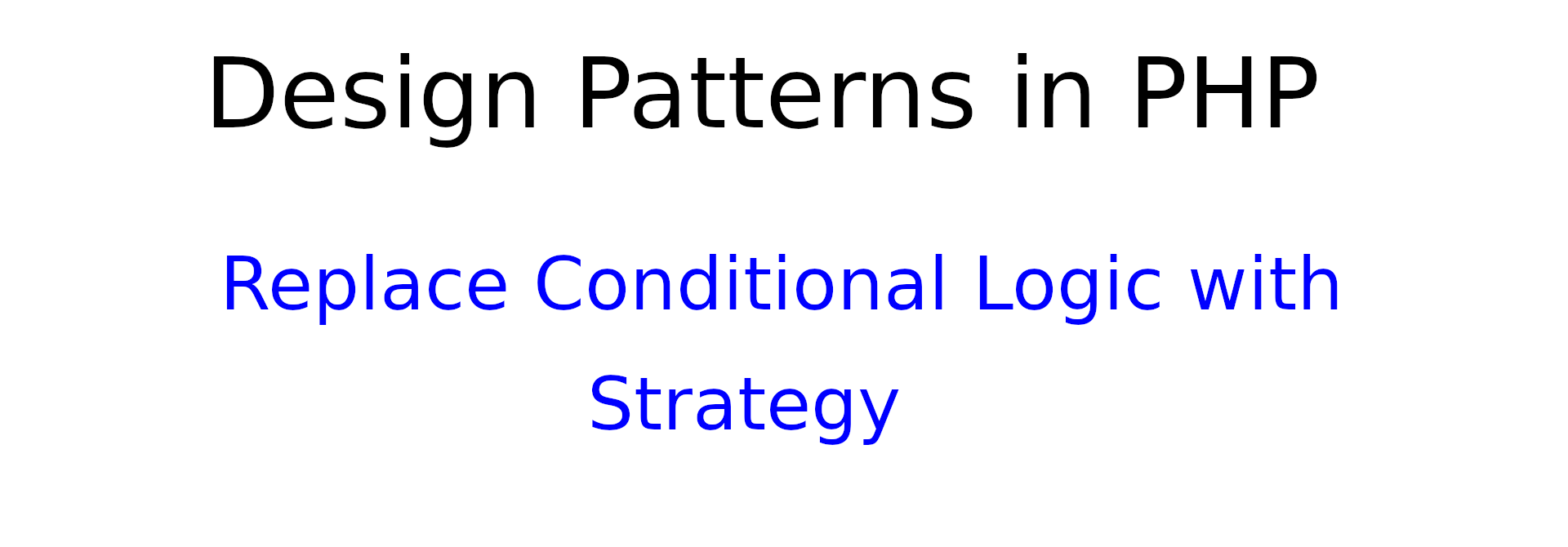 Design patterns in PHP: Strategy